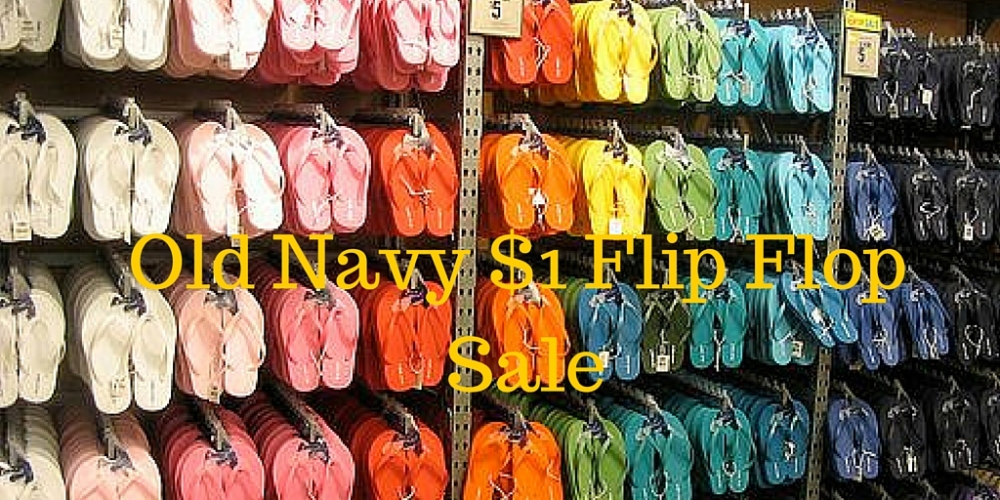 old navy $1 flip flop sale.jpg